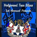 HOLYWOOD TRUE BLUES 1ST ANNUAL PARADE